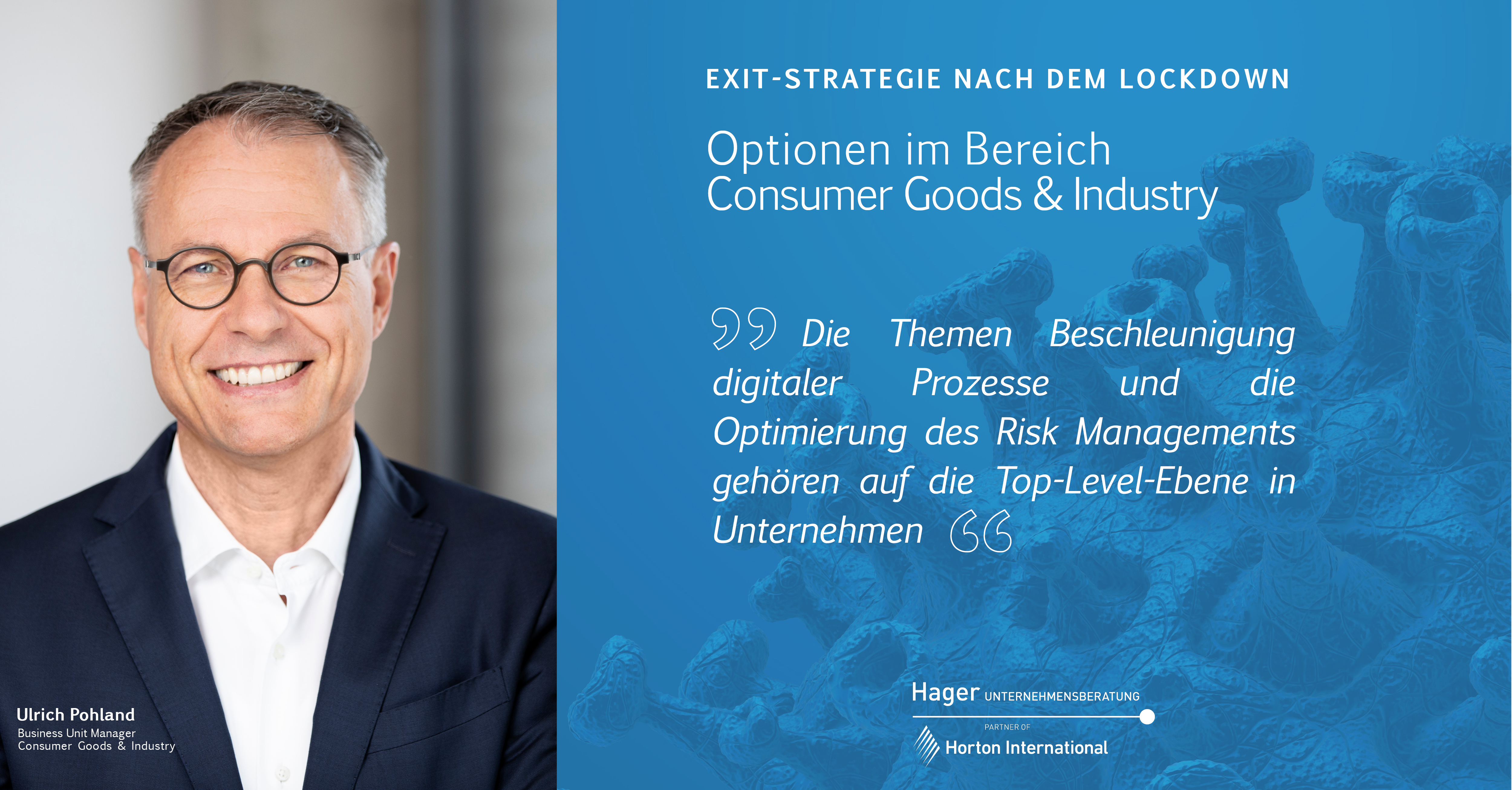 Exit-Strategie nach dem Lockdown – Consumer Goods & Industry